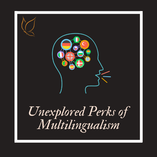 Unexplored Perks of Multilingualism